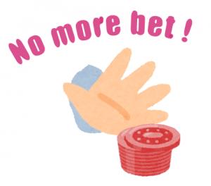 no more bet